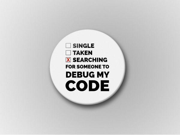 "Insigna personalizata ""Debug my code"""