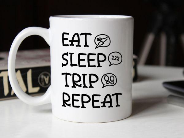 "Cana personalizata ""eat sleep trip..."